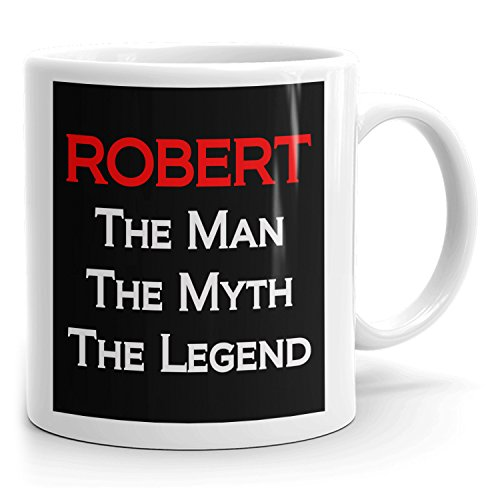 Robert Coffee Mugs - The Man The Myth The Legend - Best Gifts for men - 11oz White Mug - Red