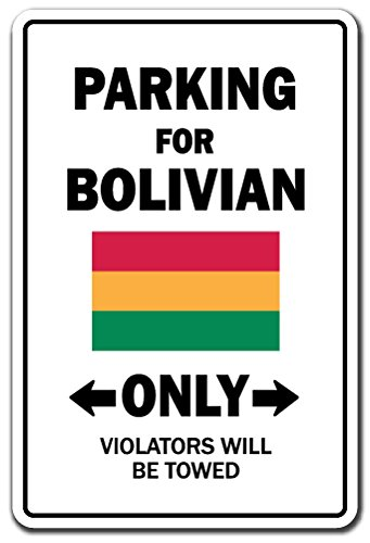 Parking for Bolivian ONLY Aluminum Sign Bolivia Flag National Pride Love | Indoor/Outdoor | 24