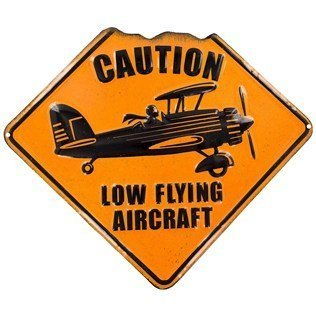 Tin Flying Sign (Orange Low Flying Aircraft Embossed Tin Sign)