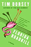 Florida Roadkill, Tim Dorsey, 006113922X