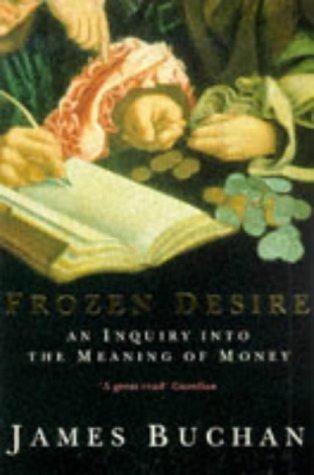 Frozen Desire - James Buchan