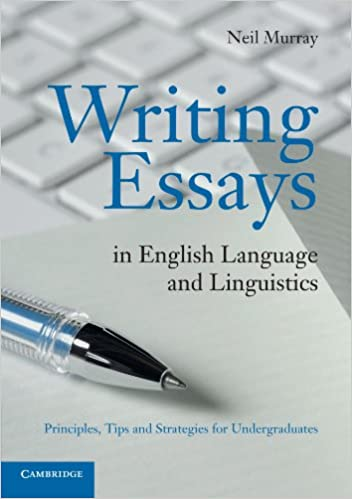 amazoncom writing essays in english language and linguistics  writing essays in english language and linguistics principles tips and  strategies for undergraduates th edition essay topics high school also high school reflective essay example of proposal essay