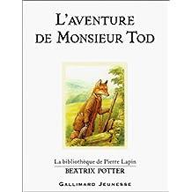 AVENTURE DE MONSIEUR TOD (L')