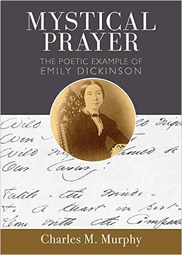 Descargar Libro Gratis Mystical Prayer: The Poetic Example Of Emily Dickinson It Epub