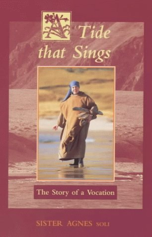 A Tide That Sings : The Story of a Vocation