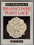 img - for The Technique of Branscombe Point Lace book / textbook / text book
