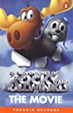 The Adventures of Rocky and Bullwinkle: The Movie (Penguin Readers, Level 2)