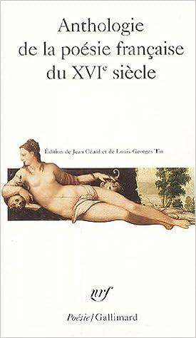 Anthologie De La Poésie Française Du Xviᵉ Siècle por Collectifs epub