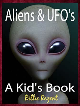 Aliens and UFOs: Kids Book About Space, Aliens, Alien ...
