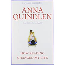 How Reading Changed My Life by Anna Quindlen (1998-08-25)
