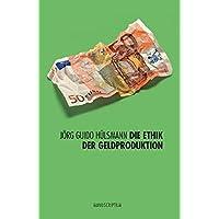 Ethik der Geldproduktion. Edition Sonderwege (Edition Sonderwege bei Manuscriptum)