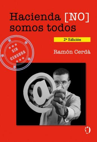 Descargar Libro Hacienda [no] Somos Todos Ramon Cerda