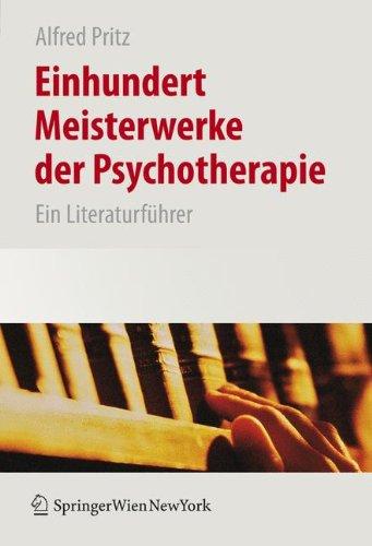 einhundert-meisterwerke-der-psychotherapie-ein-literaturfhrer-ein-literaturfuhrer