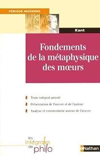 Fondements de la métaphysique des moeurs, Kant, Immanuel