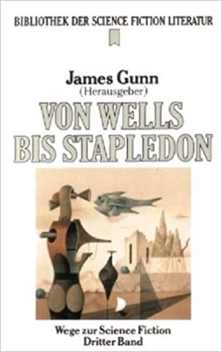 James Gunn (Hg.) - Von Wells bis Stapledon - Wege zur Science Fiction 3