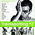 Trainspotting #2: Music From The Motion Picture, Vol. #2