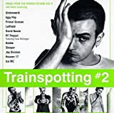 Trainspotting #2: Music From The Motion