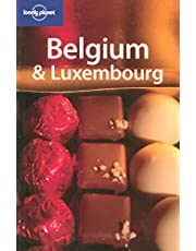 Lonely Planet Belgium & Luxembourg 3rd Ed.: 3rd Edition
