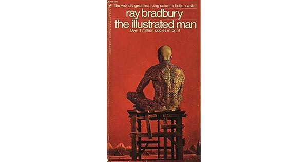 Amazon.com: The Illustrated Man (9780553119572): Ray ...