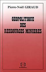 La géopolitique des ressources minières