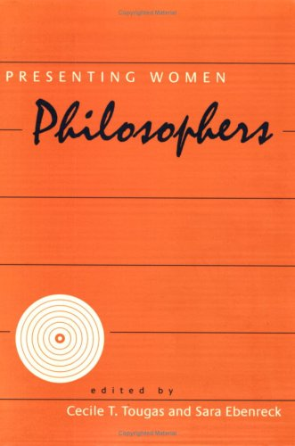 Presenting Women Philosophers (The New Academy)
