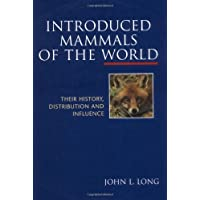 Introduced Mammals of the World: Their History, Distribution and Influence (Cabi Publishing)