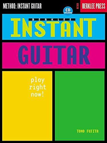 Berklee Instant Guitar Play Right Now! [Fujita, Tomo] (Tapa Blanda)