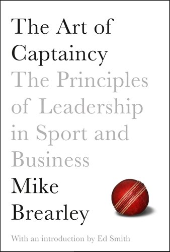 The Art of Captaincy: What Sports teaches us about Leadership