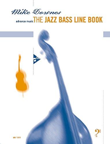 The Jazz Bass Line Book (Advance Music)