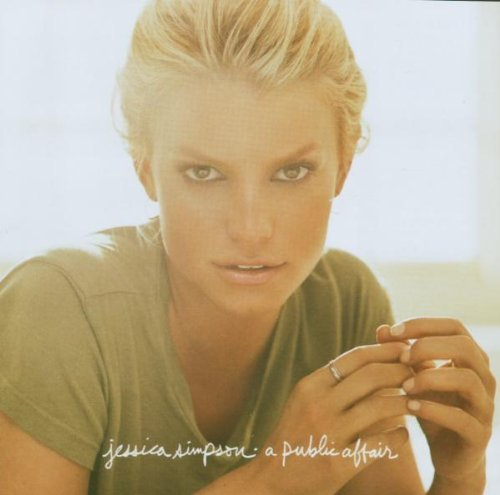 Jessica Simpson - A Public Affair By Jessica Simpson - Zortam Music