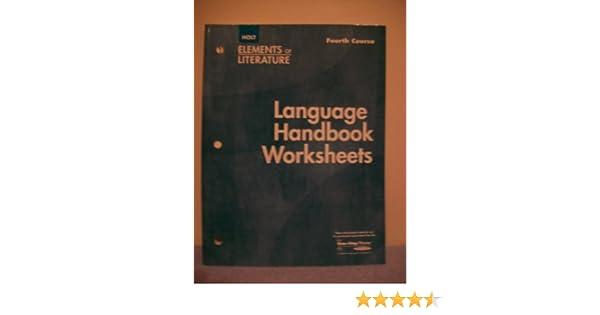 Elements of Literature, 4th Course: Language Handbook Worksheets ...