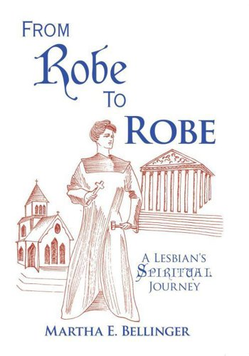 From Robe To Robe:A Lesbian's Spiritual Journey