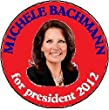 "MICHELE BACHMANN for president 2012 LARGE 2.25"" Pinback Button"
