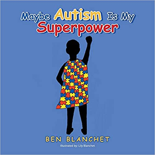 Maybe Autism Is My Superpower  - Popular Autism Related Book