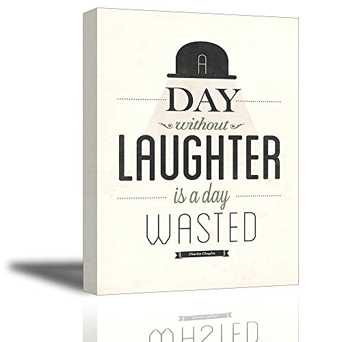 Quotes Wall Art Decor, Well-known Saying Aphorism A Day Without Laughter is a Day Wasted by Charlie Chaplin, Inspirational Happiness Celebrated Dictum Motto Canvas Prints (with Inner Frame)