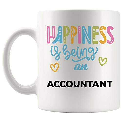 (Happiness Is Being Accountant Mug Best Coffee Cup Gift Happy Proud Awesome Best Ever | CPA Certified Public Accounting World Most Tax Preparer Season IRS Secretary Funny Gifts)