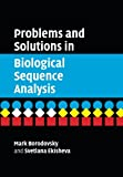 img - for Problems and Solutions in Biological Sequence Analysis book / textbook / text book