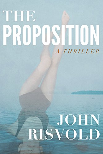 The Proposition: A Jake Barnes Spy Thriller (Jake Barnes Spy Thrillers Book 1)