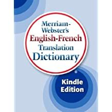 Merriam-Webster's English-French Translation Dictionary (French Edition)