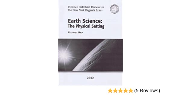 Earth Science: The Physical Setting Answer Key (Prentice Hall Brief