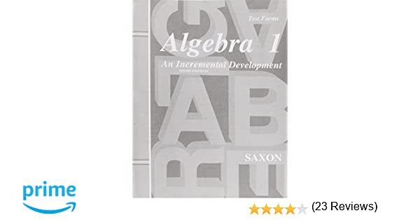 Algebra 1: An Incremental Development - Test Forms, 3rd Edition ...