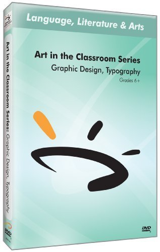 Art In The Classroom Series: Graphic Design, Typography by Sunburst Visual Media