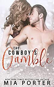 The Cowboy's Gamble: A Second Chance Romance (A Love So Sweet Novel Book 1)