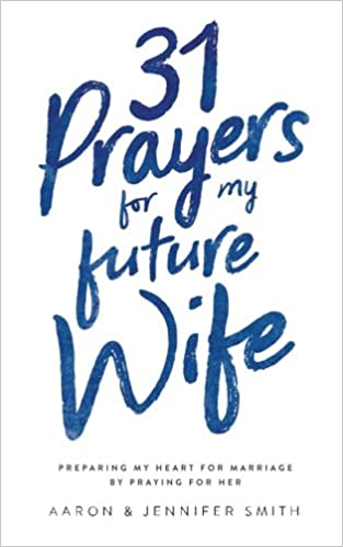 pray for your future spouse