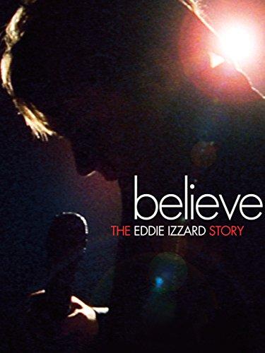 Believe-The-Eddie-Izzard-Story