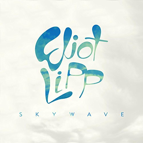 Eliot Lipp - Skywave (2017) [WEB FLAC] Download