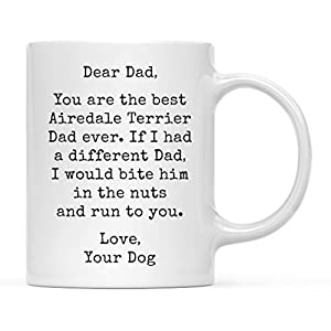 Andaz Press Funny Dog Dad 11oz. Coffee Mug Gag Gift, Best Airedale Terrier Dog Dad, Bite in Nuts and Run to You, 1-Pack, Dog Lover's Christmas Birthday Ideas, Includes Gift Box 1