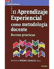 Aprendizaje experiencial Como Metodologi: Buenas prácticas: 53 (Universitaria)