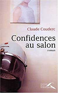 Confidences au salon : [roman], Couderc, Claude