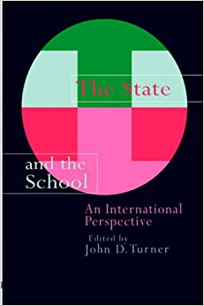 Book The State And The School: An International Perspective